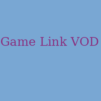 Game Link VOD