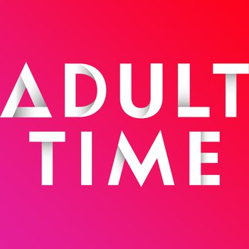 Adult Time - Video