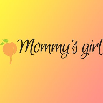 Mommys Girl - Photo