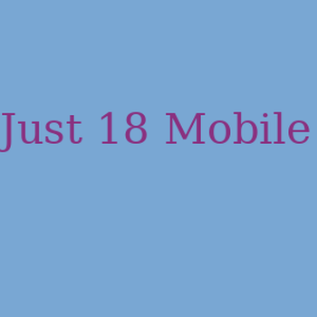 Just 18 Mobile