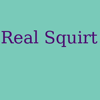 Real Squirt
